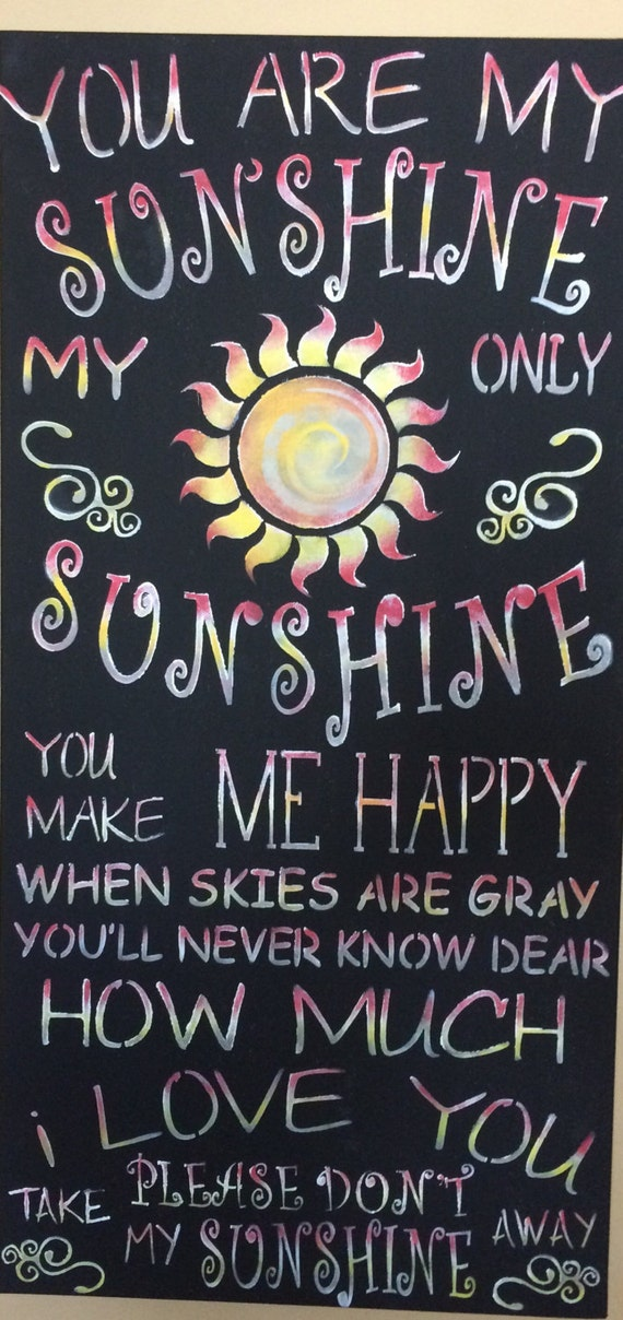 You are my sunshine lyrics on canvas