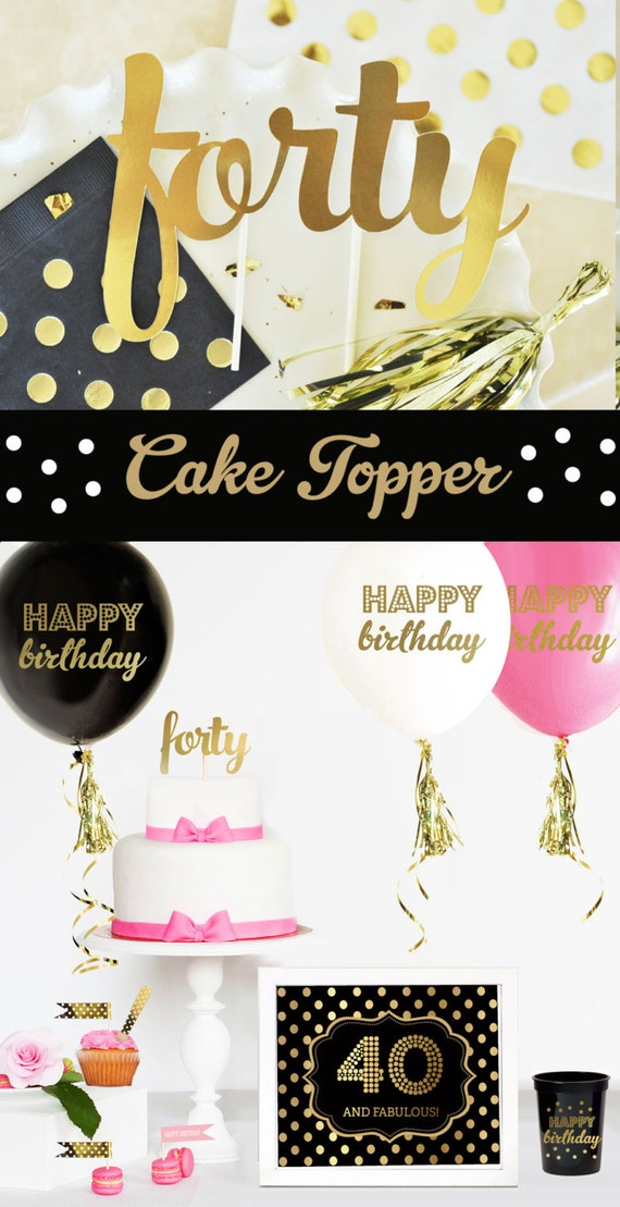 40 cake topper 40th birthday cake topper 40th cake topper for 40th decoration ideas