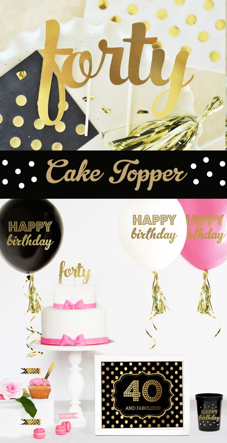 40 cake topper 40th birthday cake topper 40th cake topper for 40th birthday decoration