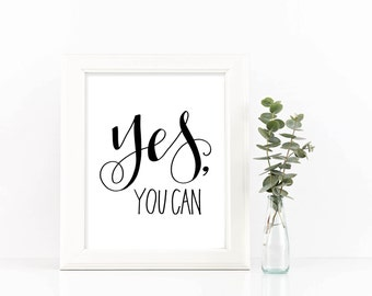 Hand Lettering Print - Yes, You Can | Encouragement Print, Office Print, Desk Art, Actually I Can, Home Decor