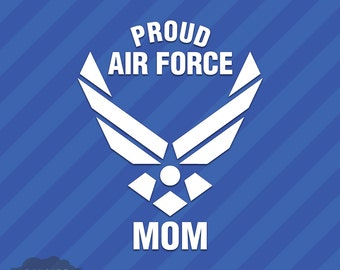 Proud Air Force Mom Vinyl Decal Sticker