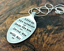 Pendant Quote Necklace, Hand Stamped Vintage Silver Plated Spoon, Emerson Poem, Live in the Sunshine, Swim the Sea, Drink the Wild Air
