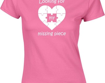 Looking for my missing piece T-shirt,  I am a missing piece Tshirt, best couple T-Shirt, boyfriend Top, girlfriend gift