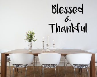 Blessed and Thankful Decal, Blessed Decal, Thankful Decal, Wall Decal, Car Decal, Jesus Decal, Christian Decal, Faith Decal, Vinyl Decal