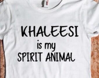 Khaleesi is my spirit animal, GOT, Game of thrones, tumblr, fandom, Mother of dragons, Daenerys Targaryen