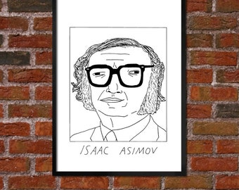 Badly Drawn Isaac Asimov - Literary Poster - *** BUY 4, GET A 5th FREE***