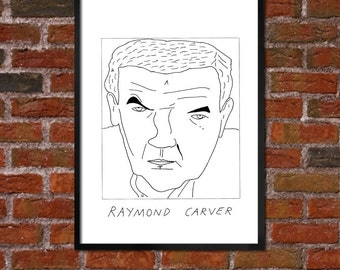 Badly Drawn Raymond Carver - Literary Poster - *** BUY 4, GET A 5th FREE***