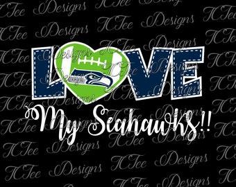 Love My Seahawks - Seattle Seahawks - Football SVG File - Vector Design Download - Cut File