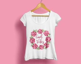 Spring fashion shirt, Fashion tee, Spring fashion tee, Good vibes tee, Good vibes shirt, Flower T-shirt, Flower fashion tee, Womens T-shirt