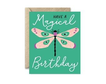 Birthday Card, Dragonfly Card, Have a Magical Birthday