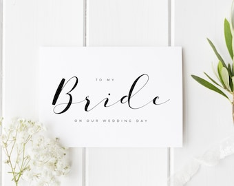To My Bride On Our Wedding Day, Bride Wedding Day Card, Calligraphy Wedding Card, Card For Bride Wedding Day, To My Bride On My Wedding Day