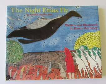 Vintage (1980s) children's book,  'The Night Emus Fly; An Australian Christmas story'  written and illustrated by Karen Morrissey