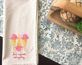 Ice Cream Everyday   Kitchen Towel   Tea Towel   Flour Sack Towel   Cotton Dish Towel