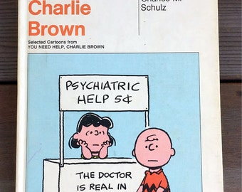 You Need Help, Charlie Brown By  Charles M. Schulz 1965