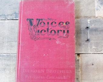 Voices Victory Published by the Billhorn Brothers - Vintage Hymnal Book from the 1914 with Brilliant Red Cover and Lovely Typography.