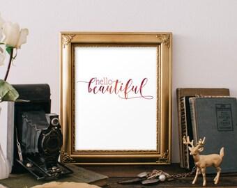 Teenage Girl Room Decor, Hello Beautiful Print, Printable Wall Art, Teenage Girl Gift, Inspirational Quote Nursery Art Printable Quote BD593
