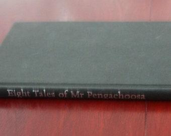 Eight Takes of Mr Pengachoosa by Caroline Rush. First Edition. Hardback book.