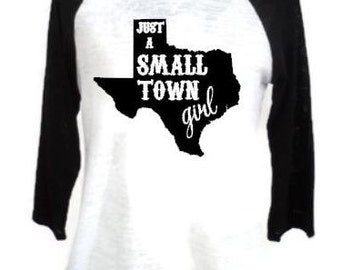 Just a small town girl shirt, Women's boutique burnout raglan,