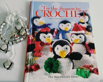 2006 'Tis the Season to Crochet Holiday Knitting Pattern Book