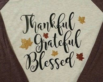 Thankful Grateful Blessed Raglan Tee