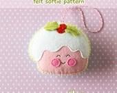PDF Pattern - Christmas Pudding Felt Pattern, Kawaii Felt Ornament Pattern, Felt Softie Sewing Pattern, Felt Food Pattern