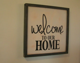 Welcome to our Home | Wall, Bedroom, Fireplace, Mantel | Subway style Cedar Frame | Hand Painted Hanging Wood Sign