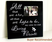 Wedding Frame Gift for Parents, Wedding Gift for Parents Picture Frame, All That We Hope to Be, Thank You Wedding Gift for Parents