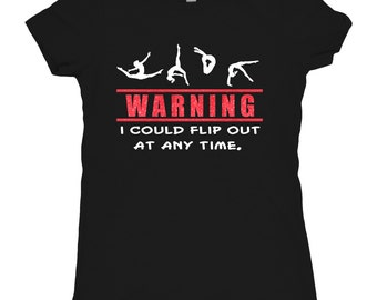 Tee Shirt Gymnastics Glitter T-shirt Gymnast Gymnastic Shirt T-shirt girls gift Warning Flip Out Gymnast