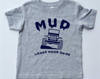 """Children's T-shirt-""""MUD looks good on me"""" Grey Youth T-shirt-4x4 Jeep Shirt for Boy-Kids gift"""