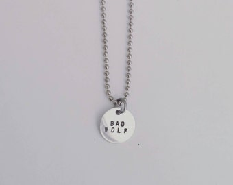 Bad Wolf - Dr Who - Dainty Hand Stamped Necklace