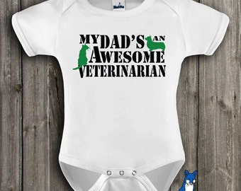 Veterinarian,baby clothing,Cute Baby Bodysuit, My Dads and Awesome Veterinarian, baby bodysuit, Veterinary Medicine,Blue Fox Apparel_199