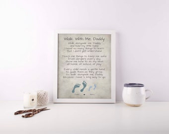 Personalized Poem for Dad - Walk With Me Daddy Poem - Gift for Dad - Personalized Footprints - Gift from Son or Daughter - Dad Office Sign
