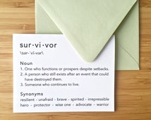 Meaning of Survivor Card. For anyone overcoming trauma, illness, mental health issues, rape, bullying, addiction, abuse. Blank inside.