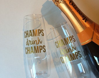 Champs drink champs, champagne flute, toasting flutes