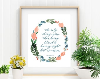 Helen Keller Watercolor Print – Quote Print Handlettered Quote Print Calligraphy Print Floral Watercolor Office Print – Art Print 8X10