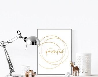 Faithful | Foil Print | Hand Lettering | Wall Art | Wall Print | Faith Print | Christian
