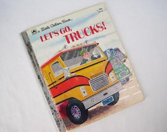 Let's Go, Trucks! – Vintage Children's Little Golden Book – 310-42