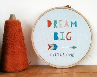 Embroidered Nursery Wall Art/Embroidered Hoop/New Baby Gift/Dream Big Little One/Modern Nursery/Adventure Theme Nursery/Tribal Nursery