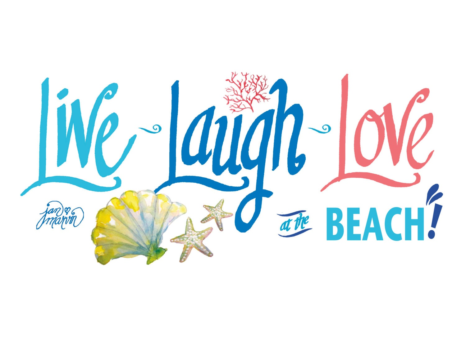 Live Laugh Love At The Beach Quote Art Print With Shells And