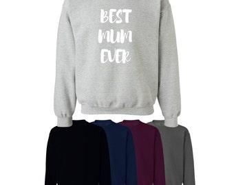 Best Mum Ever Printed Sweater Jumper Mother's Day Gift Mum S-XXL Ships Worldwide