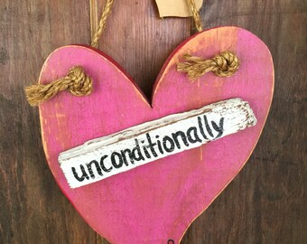 Unconditionally, One of a Kind, Painted and Distressed, Heart Shaped Pink Wooden Sign, Valentine's Day Decor, Wedding Gift, Bond Love