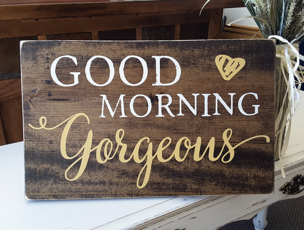 Good Morning Gorgeous Wood Sign Hello Gorgeous Wall Art. Cheap Sr22 Auto Insurance Child Birth Injury. New York Life Insurance Address. Top Savings Account Interest Rates. Sap For Small Business Banner Image Generator. Replacement Windows Seattle Wa. Auto Shop Classes For Adults. Vacation Rentals In London Uk. Electronic Prescription Service