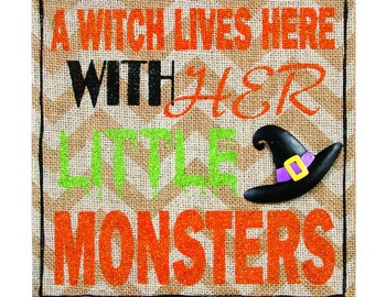 Wicked Witch sign, A Witch Lives here with her little Monsters,Halloween Decor, Halloween Painted Canvas, Halloween Witch