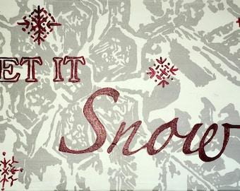 Let It Snow - Original Painting on Canvas
