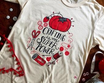 Crafting Is My Super Power - screenprinted ladies tee shirt