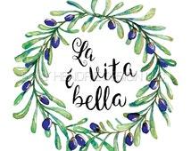 La Vita e Bella Olive Branch Wreath Watercolor Art Print