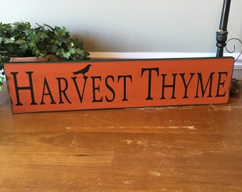Harvest Thyme Wooden Sign, Fall Signs, Autumn Signs, Seasonal Signs, Rustic Fall Decor, Distressed Fall Sign, Harvest Signs