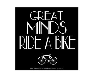 Cycling Card - Great Minds Ride a Bike