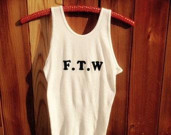 F.T.W Tank