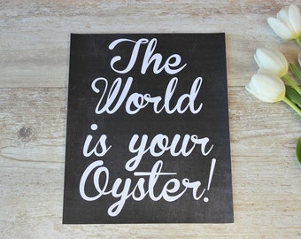 Chalkboard print, Inspirational Quote Print, Home printable, Home Wall Art, The World is your Oyster, Motivational Print, Home Office Decor